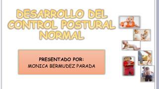 DESARROLLO DEL CONTROL POSTURAL NORMAL