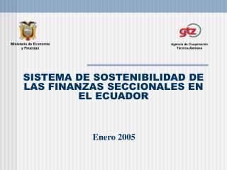 SISTEMA DE SOSTENIBILIDAD DE LAS FINANZAS SECCIONALES EN EL ECUADOR