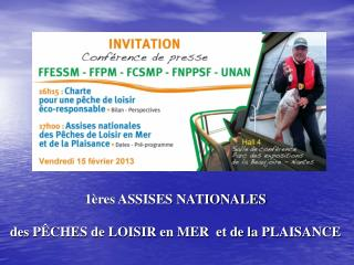 1ères ASSISES NATIONALES des PÊCHES de LOISIR en MER  et de la PLAISANCE