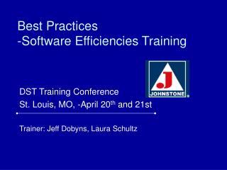Best Practices  -Software Efficiencies Training