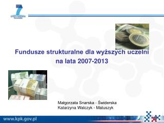 Fundusze strukturalne dla wyższych uczelni na lata 2007-2013