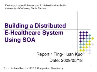 Building a Distributed E-Healthcare System Using SOA