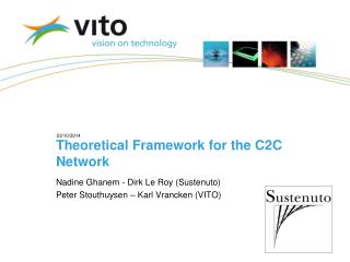Theoretical Framework for the C2C Network