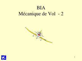 BIA Mécanique de Vol  - 2