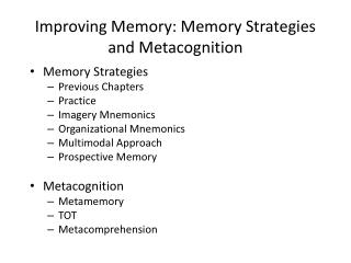 Improving Memory: Memory Strategies and Metacognition