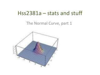 Hss2381a – stats and stuff