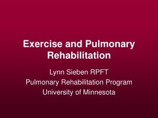 Exercise and Pulmonary Rehabilitation