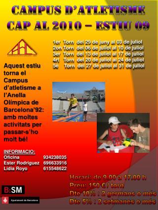 Campus  d�atletisme Cap  al 2010 �  estiu  09