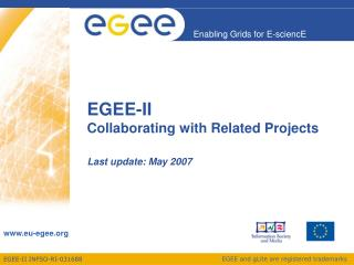 EGEE-II Collaborating with Related Projects