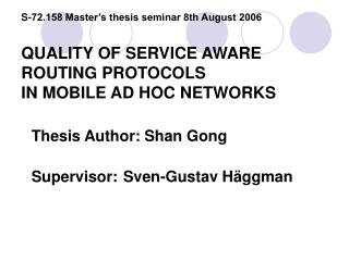 Thesis Author: Shan Gong    Supervisor:Sven-Gustav Häggman