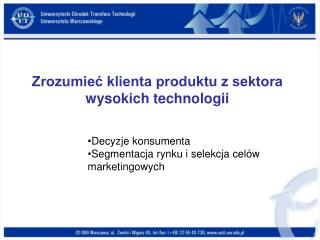 Zrozumieć klienta produktu z sektora wysokich technologii