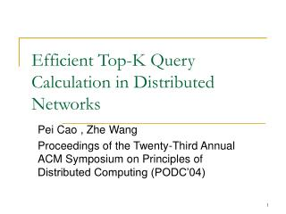 Efficient Top-K Query Calculation in Distributed Networks