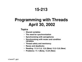 Programming with Threads  April 30, 2002