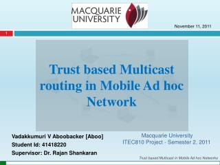 Trust based Multicast routing in Mobile Ad hoc Network
