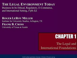 CHAPTER 1 The Legal and  International Foundations