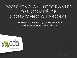 PRESENTACIÓN INTEGRANTES DEL COMITÉ DE  CONVIVENCIA LABORAL