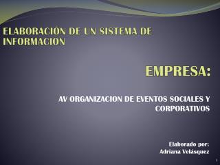 AV ORGANIZACION DE EVENTOS SOCIALES Y CORPORATIVOS