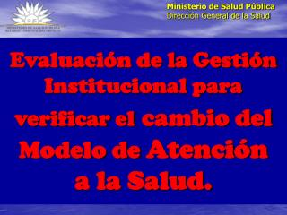 Ministerio de Salud Pública Dirección General de la Salud