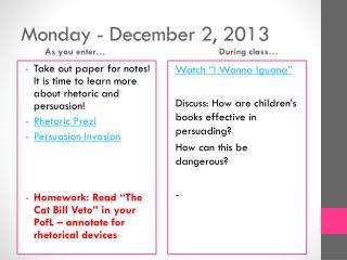 Monday - December 2, 2013