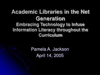 Pamela A. Jackson April 14, 2005