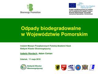 Odpady biodegradowalne  w Wojew�dztwie Pomorskim