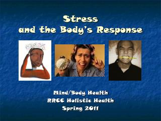 Stress and the Body�s Response