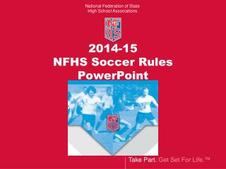 2014-15 NFHS Soccer Rules PowerPoint