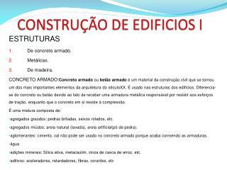 CONSTRU��O DE EDIFICIOS I