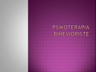 Psikoterapia Bihevioriste
