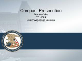 Compact Prosecution Bennett Celsa TC -1600  Quality Assurance Specialist (December 2009)