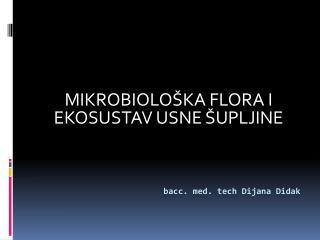 bacc. med. tech Dijana Didak