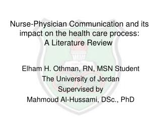 Nurse-Physician Communication and its impact on the health care process: A Literature Review