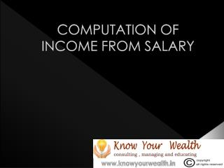COMPUTATION OF INCOME FROM SALARY