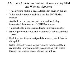 A Medium Access Protocol for Interconnecting ATM and Wireless Networks