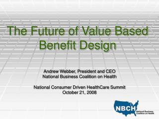 The Future of Value Based Benefit Design