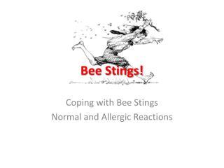 Bee Stings!