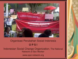 Organisasi Perubahan Sosial Indonesia O P S I