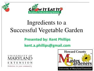 Ingredients to a  Successful Vegetable Garden