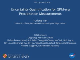 Uncertainty Quantification for GPM-era Precipitation Measurements  Yudong Tian