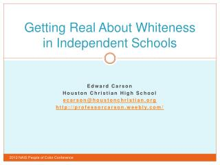 Getting Real About Whiteness in Independent Schools