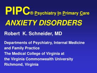 PIPC  Psychiatry In Primary Care ANXIETY DISORDERS