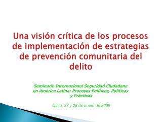 Seminario Internacional Seguridad Ciudadana  en América Latina: Procesos Políticos, Políticas