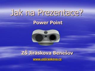 Z� Jir�skova Bene�ov zsjiraskova.cz