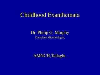 Childhood Exanthemata