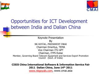 Opportunities for ICT Development between India and Dalian China