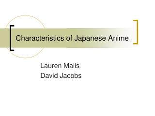 Characteristics of Japanese Anime