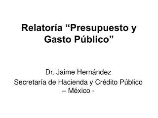 """Relatoría """"Presupuesto y Gasto Público"""""""
