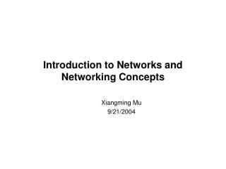 Introduction to Networks and Networking Concepts