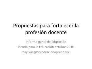 Propuestas para fortalecer la profesión docente