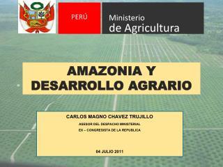 AMAZONIA Y  DESARROLLO AGRARIO